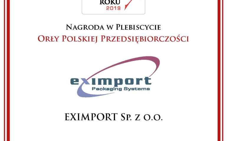 Nagroda w Plebiscycie Orły Polskiej Przedsiębiorczości Dla Eximport SP.Z.O.O. Eximport